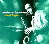 mischa van der wekken make it happen